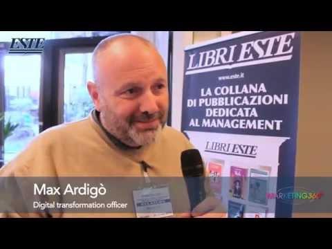 Intervista a Massimiliano Ardigò, digital transformation officer - Marketing 360° Milano 2015