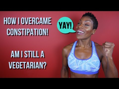 How To Cure Constipation | Am I still a Vegetarian? | Are Carbs the devil?