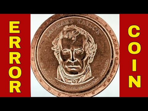 RARE AND VALUABLE ZACHARY TAYLOR DOLLAR ERROR COIN!  CHECK YOUR CHANGE!!