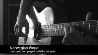 Mike de Velta  Norwegian Wood The DADGAD tuning