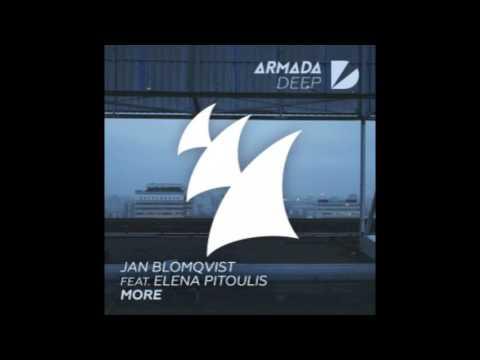 Jan Blomqvist - More feat. Elena Pitoulis (Extended Mix) ColinZeal edit