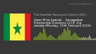 Senegalese Presidential Elections 2019. Big debate (Monday, 25-02-2019)