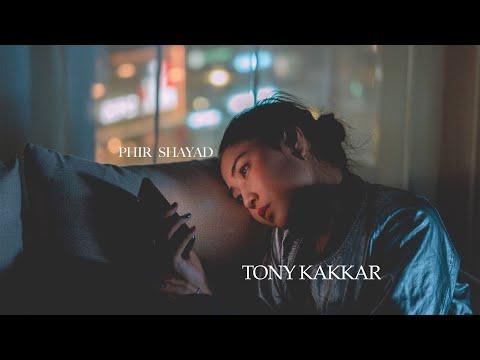 Phir Shayad - Tony Kakkar
