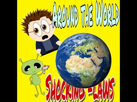 WATCH the UNKNOWN WORLD, Unbelievable Laws of Various Countries by youngster thinking
