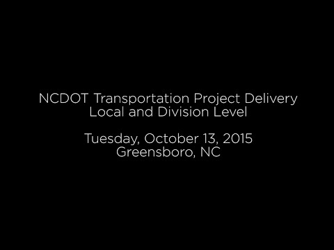 NCDOT Transportation Project Delivery: Local and Division Level