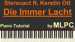 Stereoact feat. Kerstin Ott - Die Immer Lacht I Piano Tutorial by MLPC