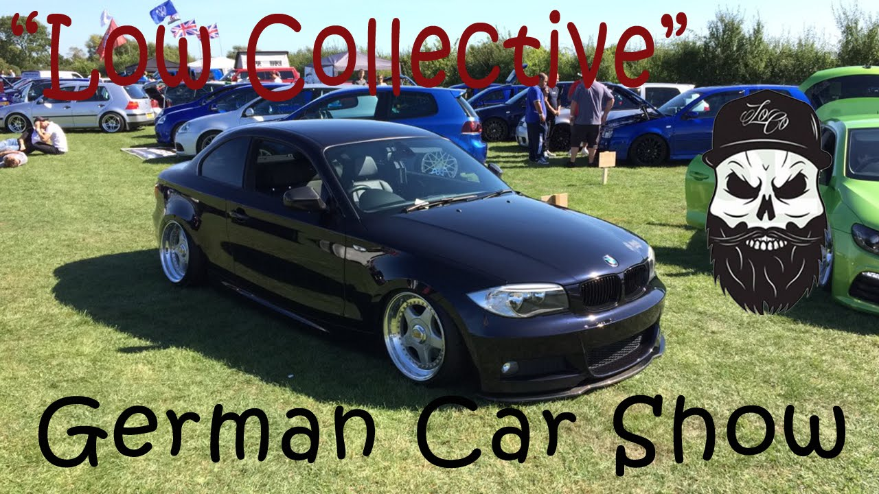 R Mety Low Collective German Car Show 2016 Youtube