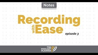 How To Record Your Podcast: Podcasting 101 | 003