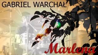 Gabriel Warchał - Marlena