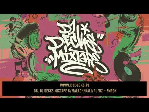 06.Dj Decks Mixtape 6/Małach/Kali/Rufuz-Zmrok