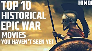 Top 10 Best Historical WAR movies in 2019 you have NOT Seen | in Hindi