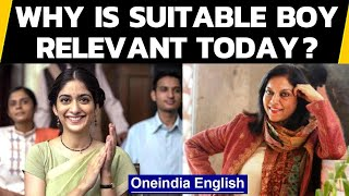 Suitable Boy releases on Netflix, why is it relevant in 2020? | Oneindia News