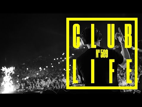 CLUBLIFE by Tiësto Podcast 589 - First Hour