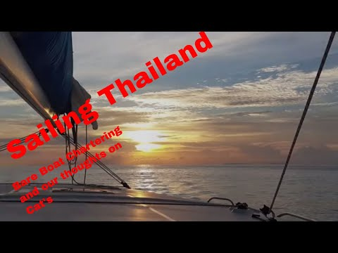 Sailing Thailand, Bare boat chartering, Our thoughts on Cats V Mono, Party in Patong, Episode 5