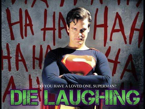Die Laughing (A Superman Fan Film)