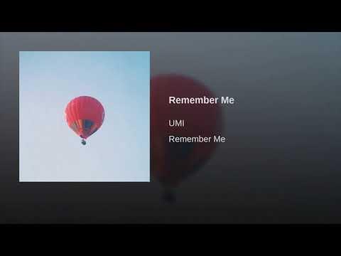 Remember Me - Umi Instrumental/karaoke