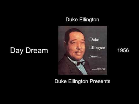 Duke Ellington - Day Dream - Duke Ellington Presents [1956]