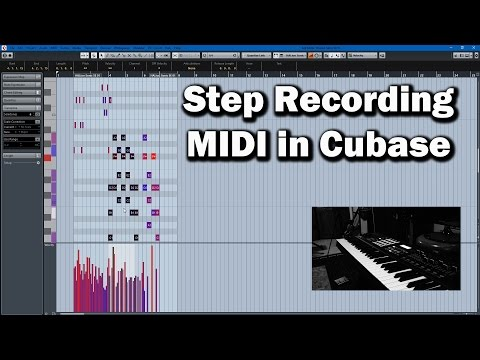 Step Recording MIDI in Cubase Tutorial
