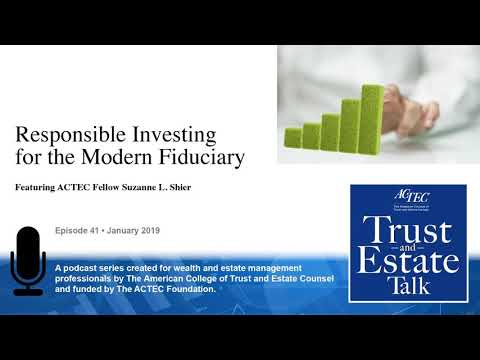 Responsible Investing for the Modern Fiduciary