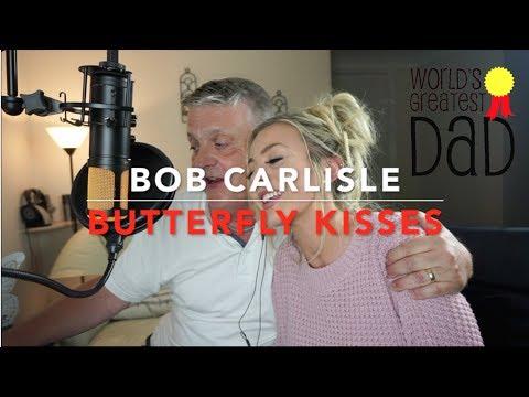 Bob Carlisle - Butterfly Kisses | Cover