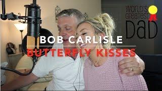 Baixar Bob Carlisle - Butterfly Kisses | Cover