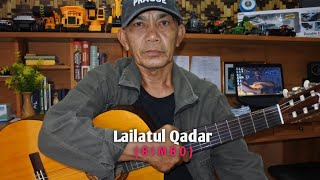 Lailatul Qadar( BIMBO ) - Cover by Leo Margo Channel...