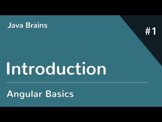 Angular 6 Basics 1 - Introduction