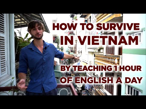 How To Survive In Vietnam By Teaching English For 1 Hour A Day