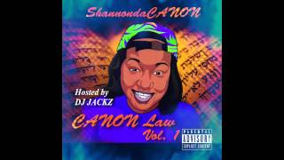 ShannondaCANON x Over It [prod. Young Deuce] [Audio] CANON LAW VOL. 1