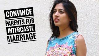 How to convince parents for inter caste inter religion love marriage   | smile with prachi