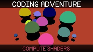 Coding Adventure: Compute Shaders