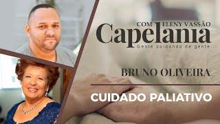 Cuidados Paliativos | Capelania | Eleny Vassão e IPP TV