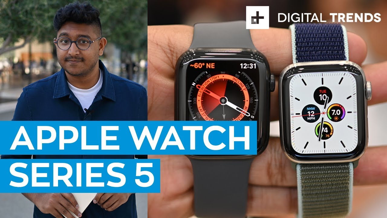 Apple Watch Series 5 Hands on Review | Still The Best - Digital Trends thumbnail