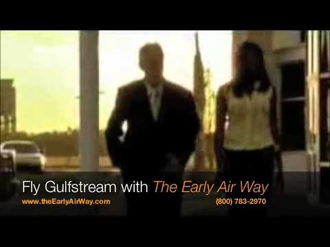 Flying a Gulfstream Private Jet with The Early Air Way