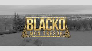 Blacko - Mon Trésor (Clip Officiel) thumbnail