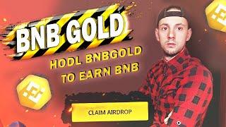 ✅НОВЫЙ ПРОЕКТ - BNB GOLD - Holders: 10091🔥 NEXT X100 !!!