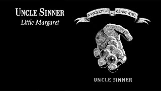 Uncle Sinner - Little Margaret