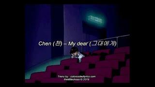 CHEN - My Dear Lyric Video [Han/Eng]