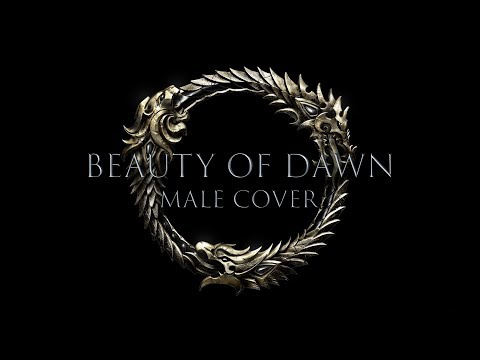 Beauty of Dawn Male Cover (Elder Scrolls Online End Credit Song)