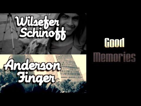 Wilsefer Schinoff & Anderson Finger - Full Part - Good Memories
