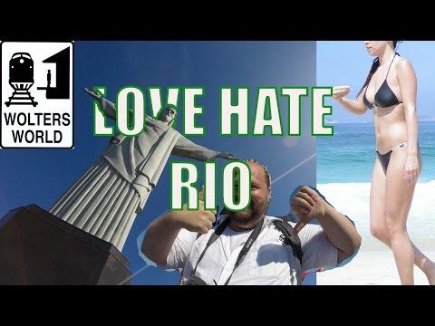 Visit Rio - 5 Loves & Hates of Rio de Janeiro, Brazil
