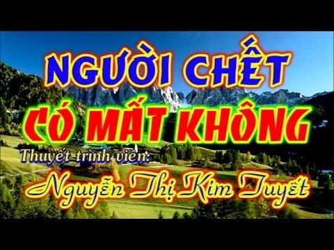 Người Chết Có Mất Không - Thuyết trình: Nguyễn Thị Kim Tuyết