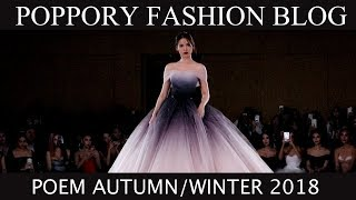 [FASHION SHOW] POEM Autumn-Winter 2018 VDO BY POPPORY