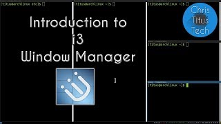 i3 Window Manager  i3wm  Introduction to Tiling Windows