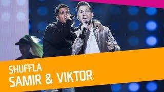 Samir & Viktor – Shuffla
