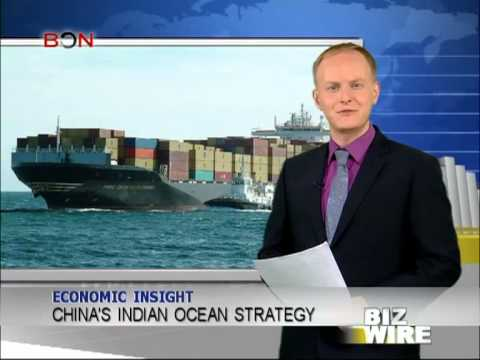 China's Indian Ocean strategy - Biz Wire - June 14,2013 - BONTV China