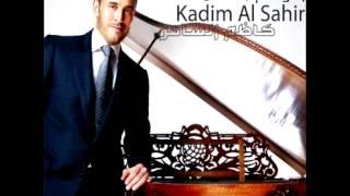 Kadim Al Saher...Nemt We Helemt | كاظم الساهر...نمت و حلمت
