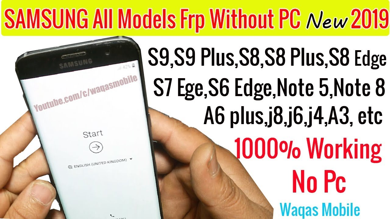 100% Final Solution Frp Bypass Without Pc 2019 Samsung Galaxy S9 S9 plus,s8  s8 plus,S8 Edge, S7 Edge