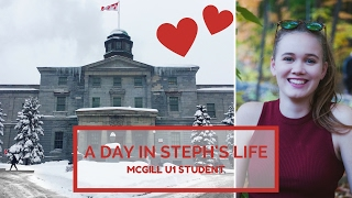 A day in Steph's life | McGill U1 Student