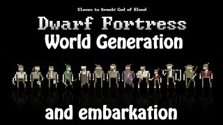 Let's Learn: Dwarf Fortress (02) - Generating a world and preparing the embark